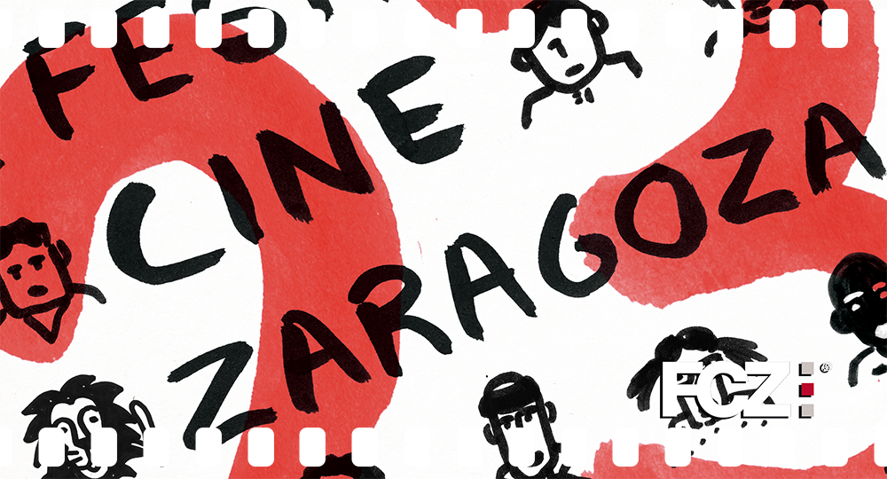 Festival Internacional de Cine de Zaragoza - XXIII edición del FCZ este año 2018