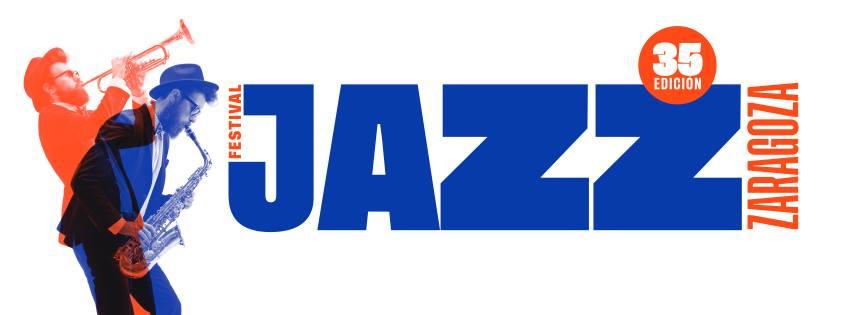 Festival de Jazz de Zaragoza - Disfruta del 16 al 25 de noviembre de 2018 de múscia jazz y cine en la ciudad de Zaragoza