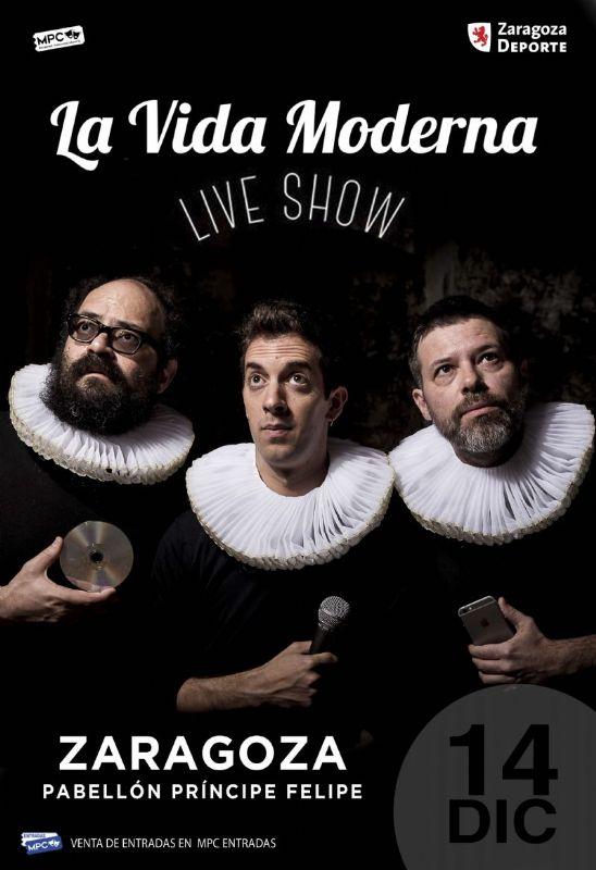 La Vida Moderna con David Broncano, Quequé e Ignatius Farray el 14 de diciembre de 2018 en el Príncipe Felipe en Zaragoza