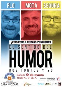 El Sentido del Humor, dos tontos y yo - El espectáculo de teatro cómo en que Flo, Mota y Segura analizan el sentido de la vida el 11 de mayo de 2019 en Zaragoza