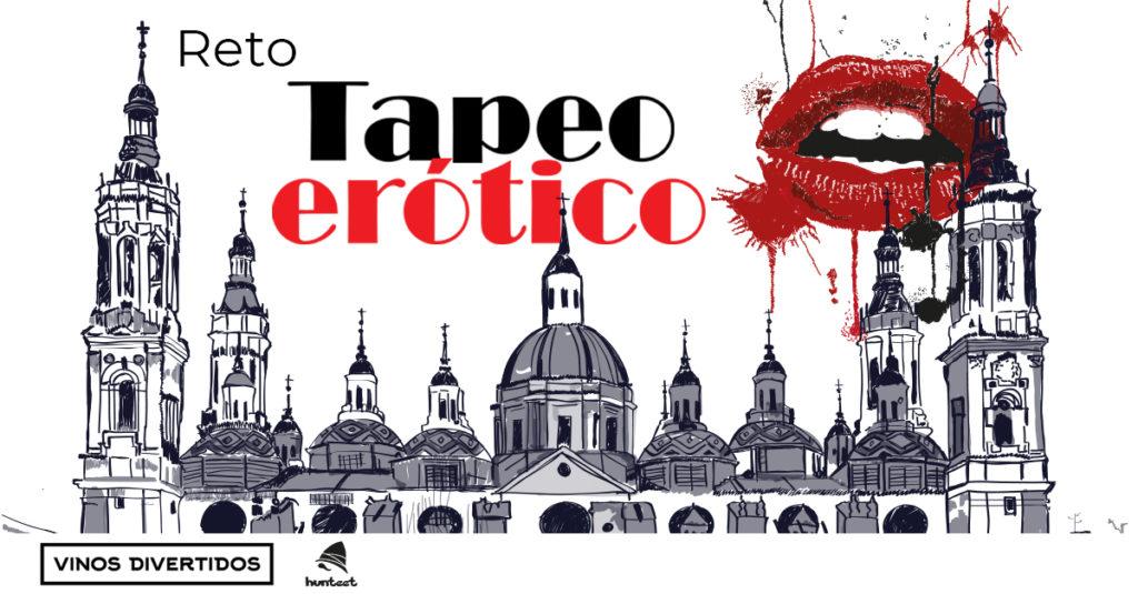 Vinos Divertidos y Hunteet te retan a que participes en el reto Tapeo Erótico en el que puedes ganar premios participando en La Ruta del Tapeo Erótico de Zaragoza