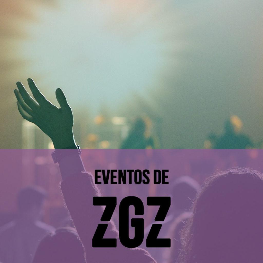 Eventos de Zaragoza Zaragoza Ciudad