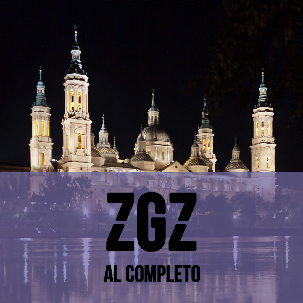 Zaragoza al completo Zaragoza Ciudad